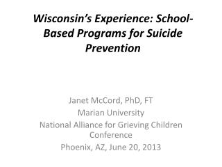 Wisconsin's Experience: School-Based Programs for Suicide Prevention