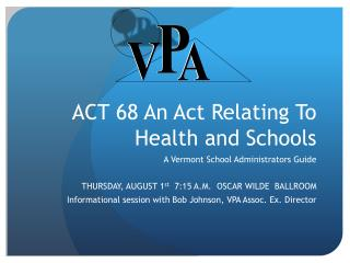 ACT 68 An Act Relating To Health and Schools