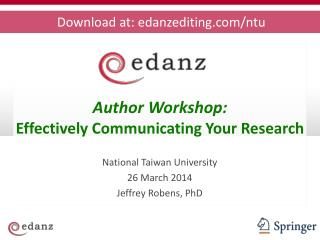 Author Workshop:  Effectively Communicating Your Research