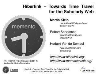 The  Hiberlink  Project is supported by  the Andrew  W. Mellon Foundation