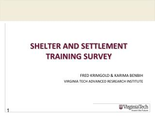 SHELTER AND SETTLEMENT TRAINING SURVEY
