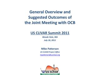 General Overview and  Suggested  Outcomes  of the Joint Meeting with OCB