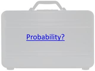 Probability?