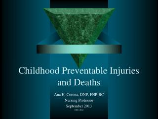 Childhood Preventable Injuries and Deaths