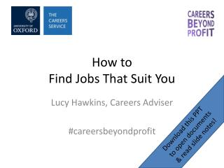 How to  Find Jobs That Suit You
