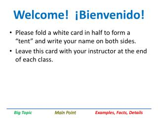 Welcome!  ¡ Bienvenido !