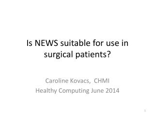 Is NEWS suitable for use in surgical patients?