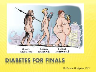 Diabetes for finals