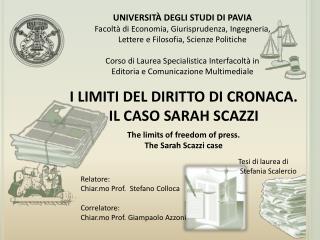 I LIMITI DEL DIRITTO  DI  CRONACA. IL CASO SARAH SCAZZI