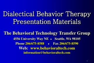 Dialectical Behavior Therapy Presentation Materials  The Behavioral Technology Transfer Group
