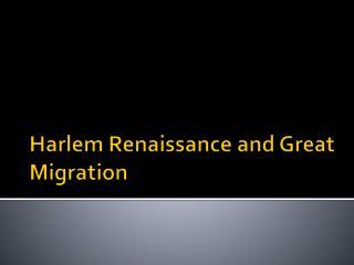 Harlem Renaissance and Great Migration