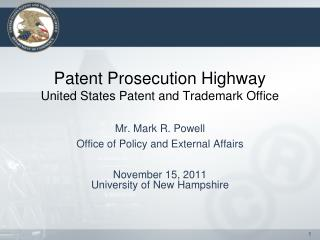 Patent Prosecution Highway United States Patent and Trademark Office