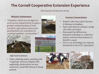 The Cornell  Cooperative Extension Experience Mari  Hayashi and Maureen McCoy
