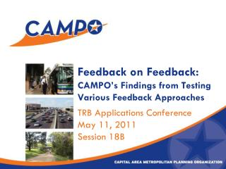Feedback on Feedback:  CAMPO's Findings from Testing Various Feedback Approaches