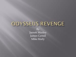 Odysseus Revenge