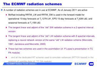 The ECMWF radiation schemes