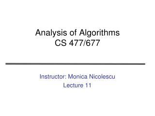 Analysis of Algorithms CS 477/677