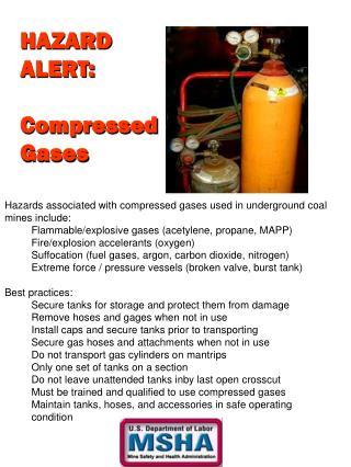HAZARD ALERT: Compressed Gases