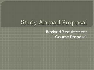 Study Abroad Proposal
