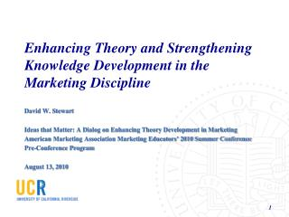 Enhancing Theory and Strengthening Knowledge Development in the Marketing Discipline