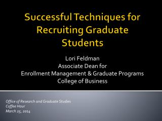 Successful Techniques for Recruiting Graduate Students