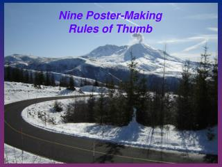Nine Poster-Making  Rules of Thumb