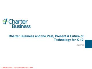 Charter Business and the Past, Present & Future of Technology for K-12
