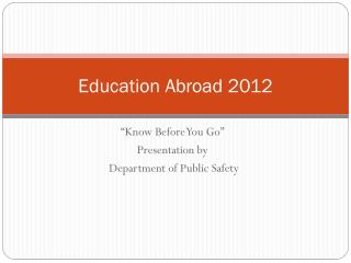 Education Abroad 2012