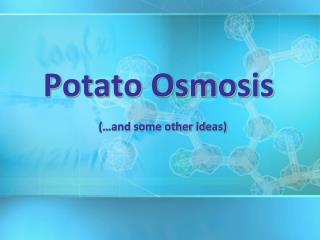 Potato Osmosis