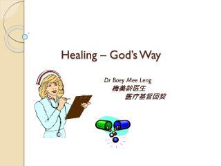 Healing – God's Way