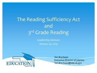 The Reading Sufficiency Act  and  3 rd  Grade Reading