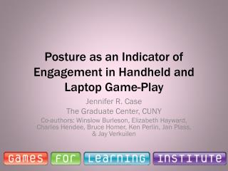 Posture as an Indicator of Engagement in Handheld and Laptop Game-Play