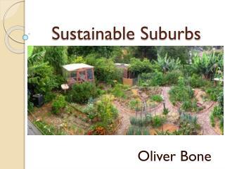 Sustainable Suburbs