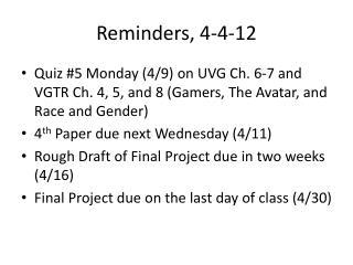 Reminders, 4 -4- 12