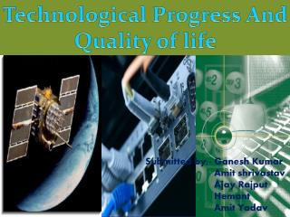 Technological Progress  And  Quality of life
