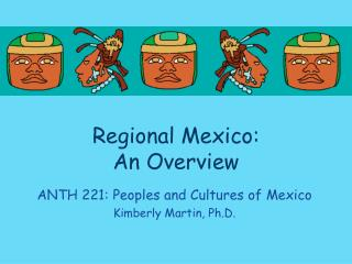 Regional Mexico: An Overview