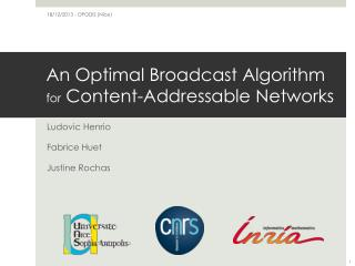 An Optimal  Broadcast Algorithm for  Content- Addressable  Networks