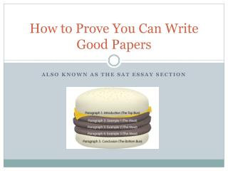 How to Prove You Can Write Good Papers