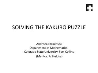SOLVING THE KAKURO PUZZLE