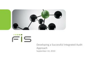 Developing a Successful Integrated Audit Approach September 14, 2010
