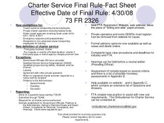 Charter Service Final Rule-Fact Sheet Effective Date of Final Rule: 4