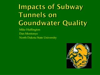 Impacts of Subway Tunnels on  Goundwater  Quality
