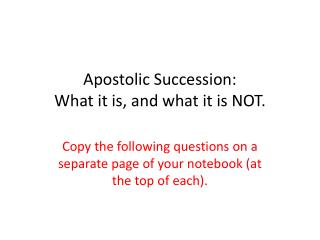 Apostolic Succession:  What it is, and what it is NOT.