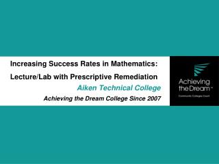 Increasing Success Rates in Mathematics: Lecture/Lab with Prescriptive Remediation