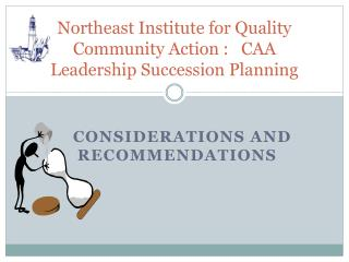 Northeast Institute for Quality Community Action :   CAA Leadership Succession Planning