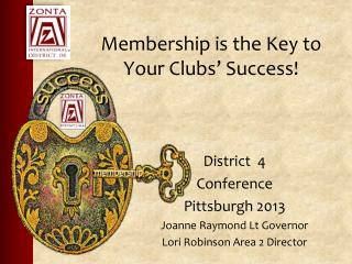 Membership is the Key to Your Clubs' Success!