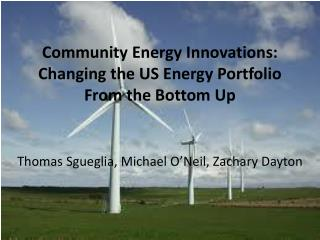 Community Energy Innovations: Changing the US Energy Portfolio From the Bottom Up