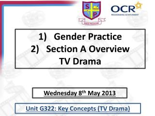 Gender Practice Section A Overview TV Drama