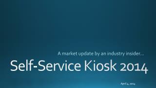Self-Service Kiosk 2014