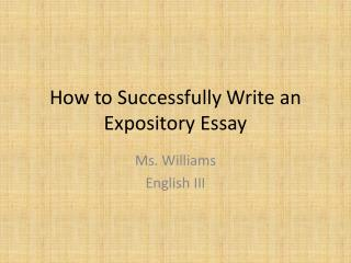 How to Successfully Write an Expository Essay
